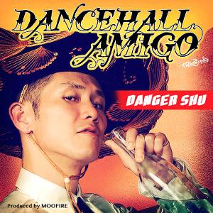DANGER SHU - Dancehall Amigo